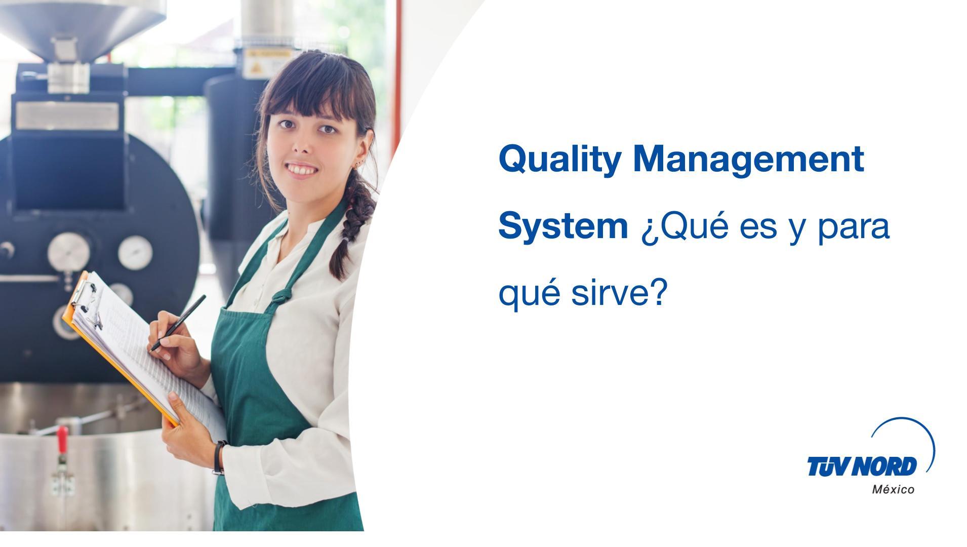 Quality Management System ¿Qué es y para qué sirve?
