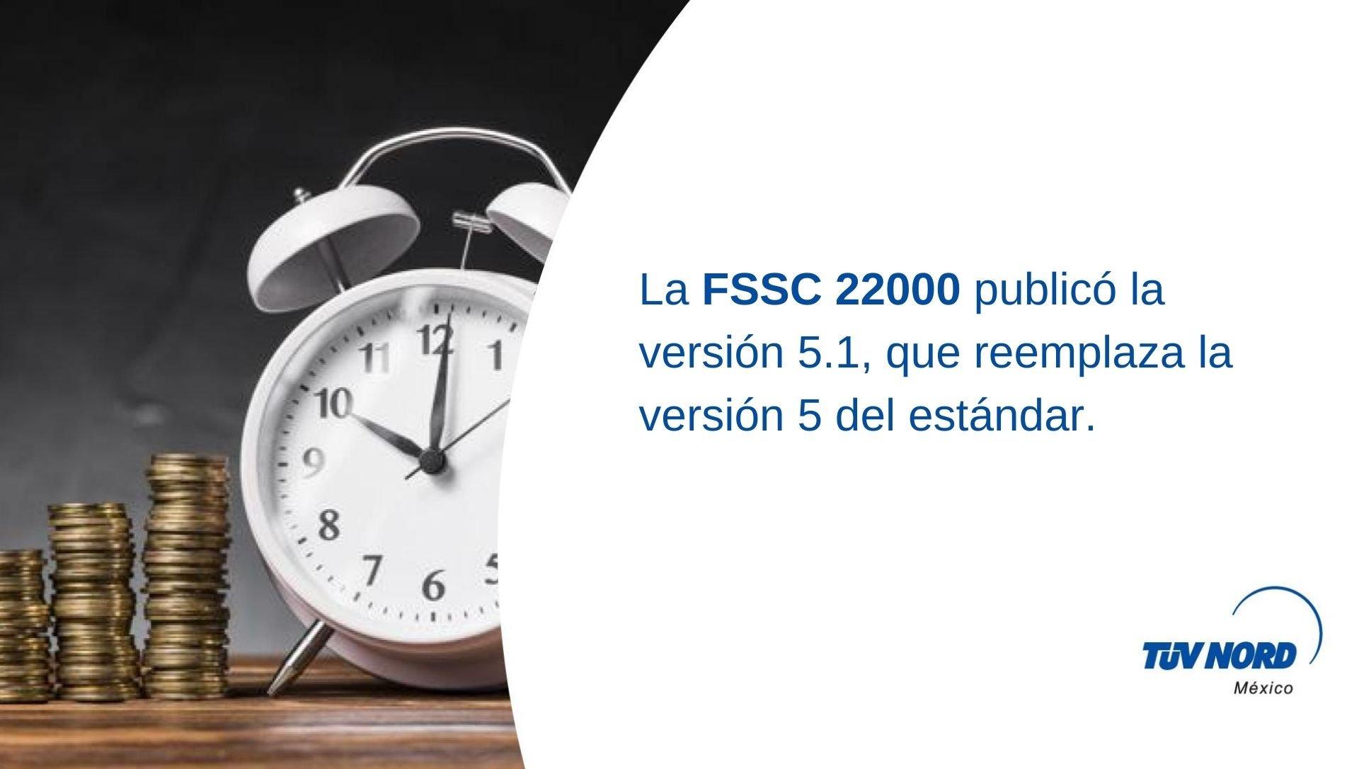 FSSC 22000 Versión 5 – Cambio importante.